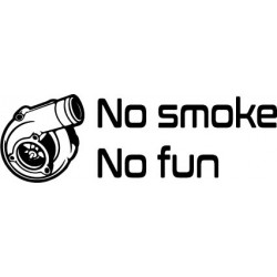 no smoke no fun
